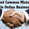 Most Common Mistakes In Online Business