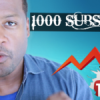 How To Go From 0 To 1000 Subscribers Fast