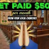 How To Get Paid $500 – From Your LOCAL CHURCHES